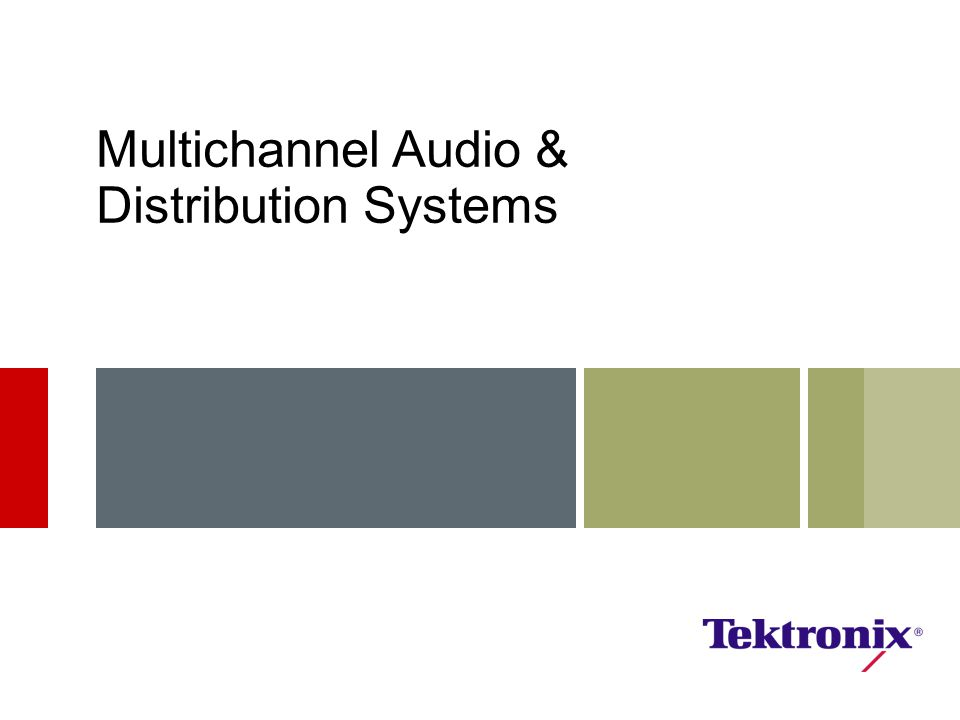 Multichannel Audio & Distribution Systems