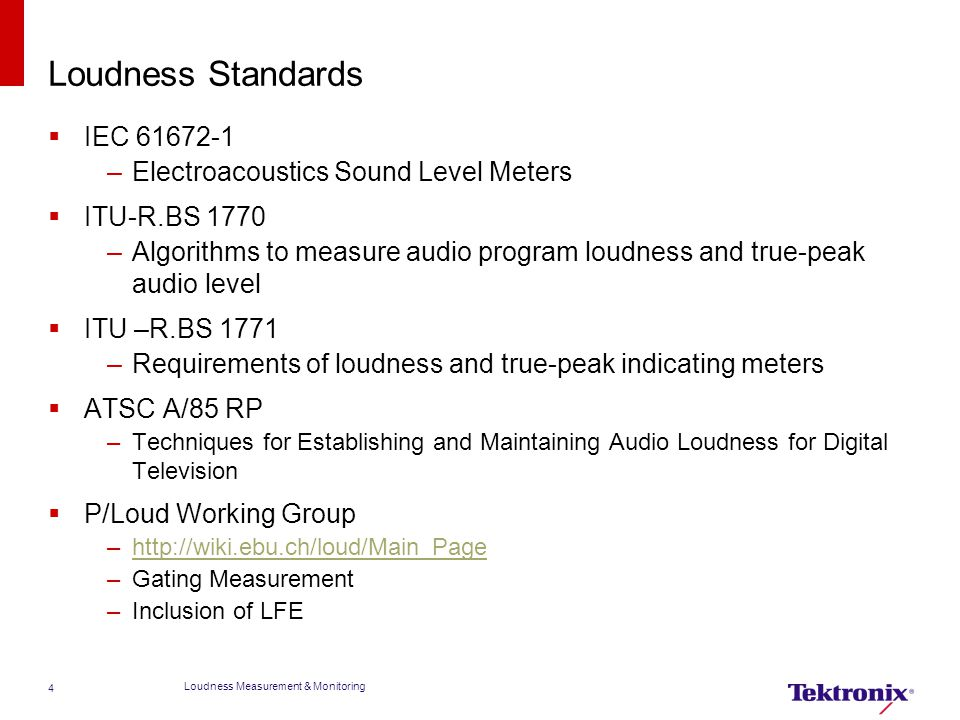 Introduction to the Standard ITU-R BS 1770  ITU-R Monophonic Loudness –Measured Leq(RLB) K-weighted means square –Low computational complexity of algorithm –Leq(RLB) provides best performance of all meters tested –Simple energy-based loudness as robust as more complex models  Design of Leq(K) algorithm –High Pass Filter –Summation of energy over time  Design of Multi-Channel Loudness algorithm –Simple building blocks –Scalable from 1 to N Loudness Measurement & Monitoring 5