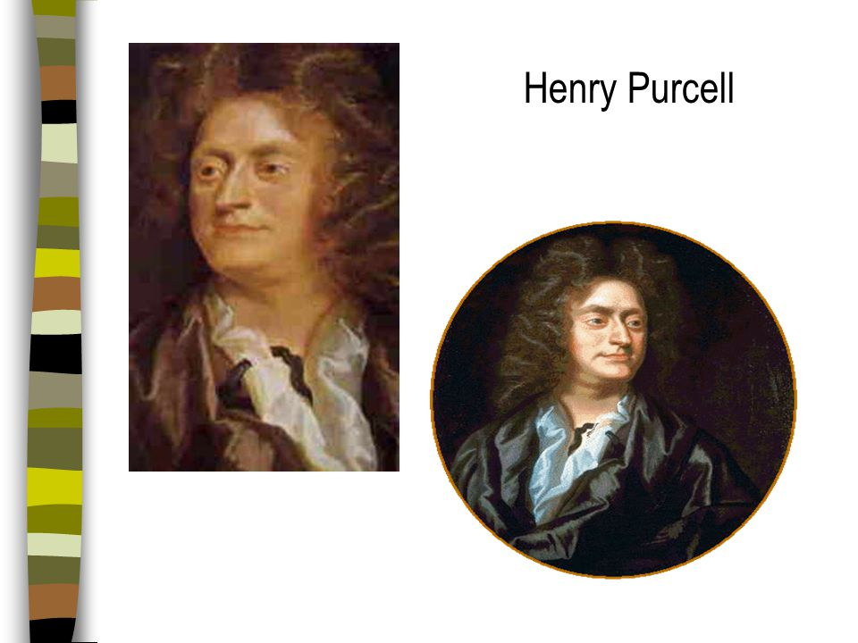 Opera Sung theatrical work Staged with costumes and sets Example: HENRY PURCELL