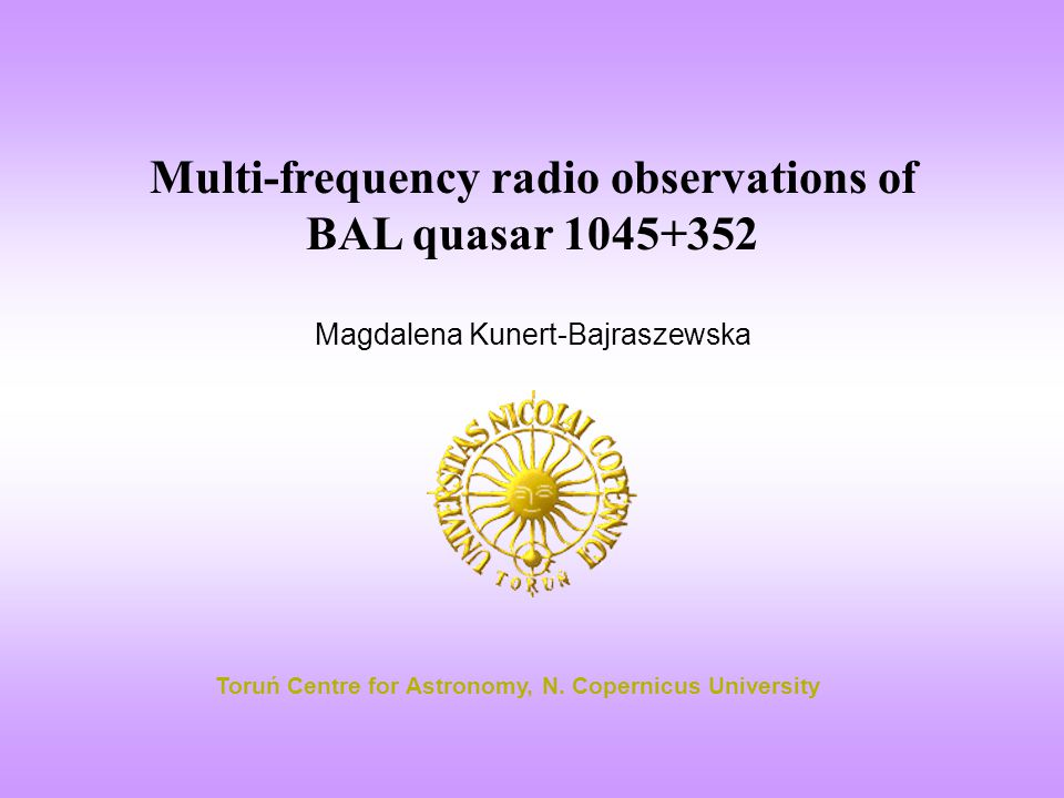 Features of BAL quasars - very broad, blue-shifted absorption lines arising from: - high-ionization transitions e.g.