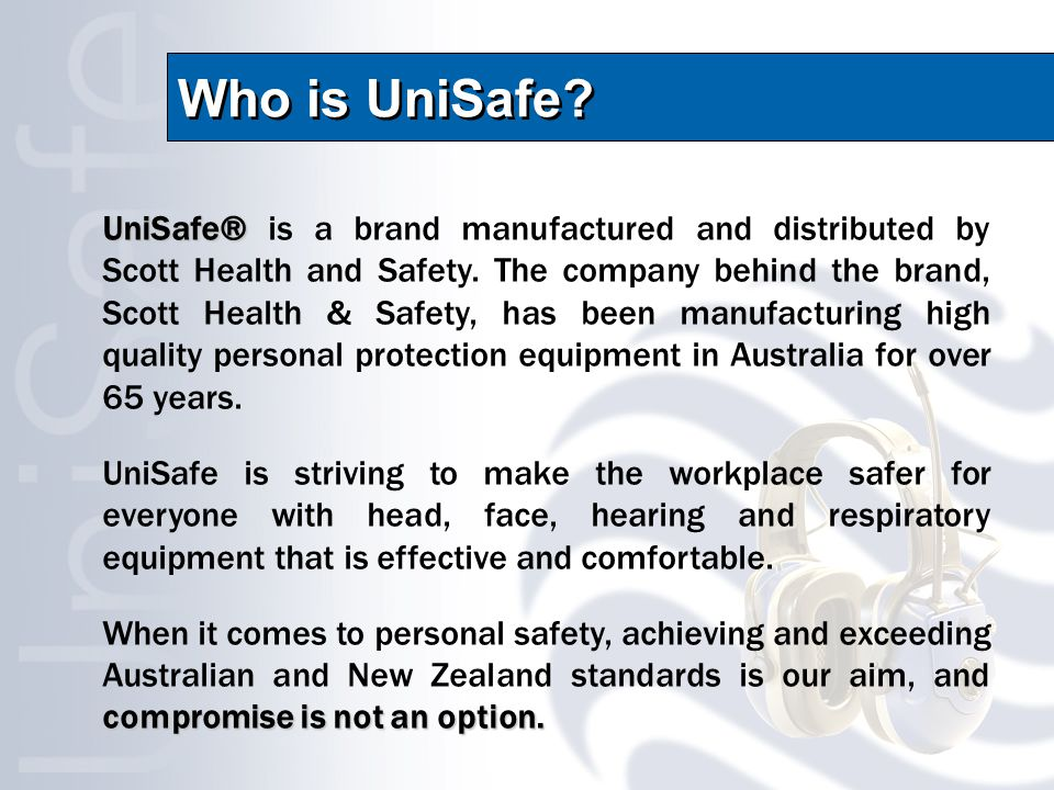 Who is UniSafe.