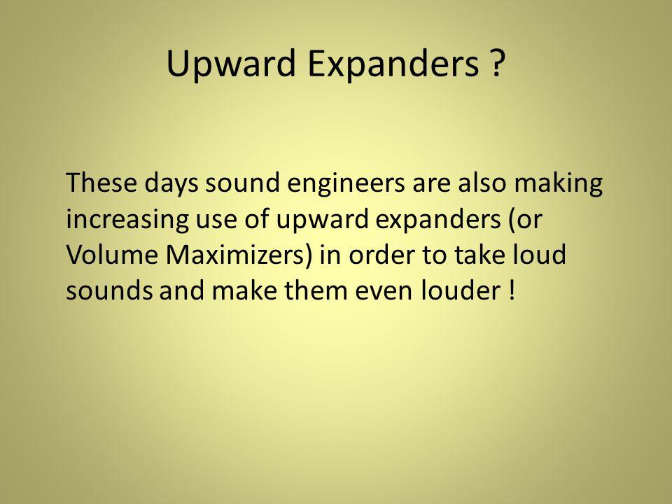 Upward Expanders .