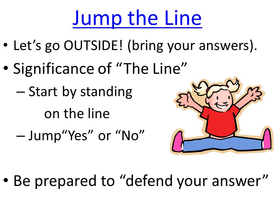 Debrief Jump the Line Introduce: 1.Language 2.Culture 3.Gender 4.Defend your answers.