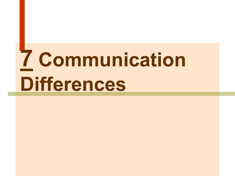 7 Communication Differences