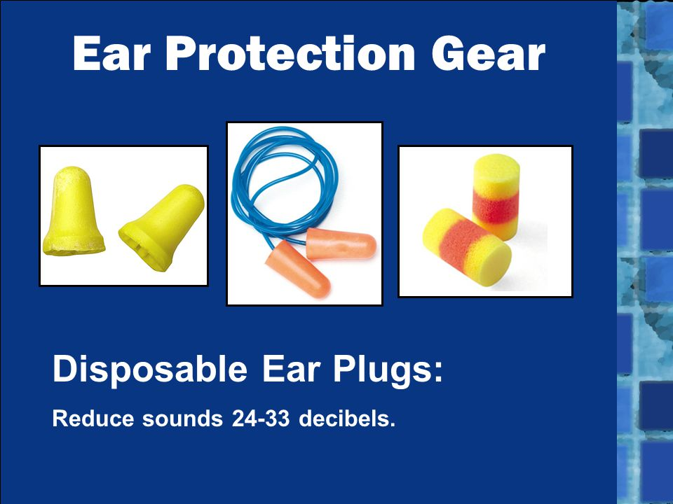 Ear Protection Gear Disposable Ear Plugs: Reduce sounds 24-33 decibels.