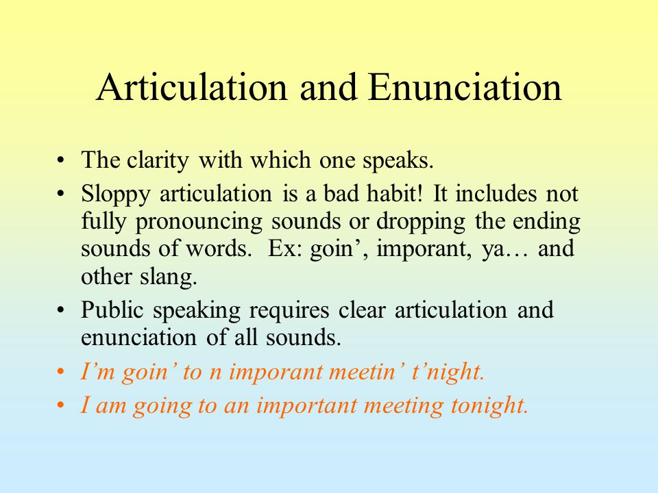 Pronunciation Our speaking vocabulary is often different from our reading and writing vocabulary, which explains why we mispronounce written words at