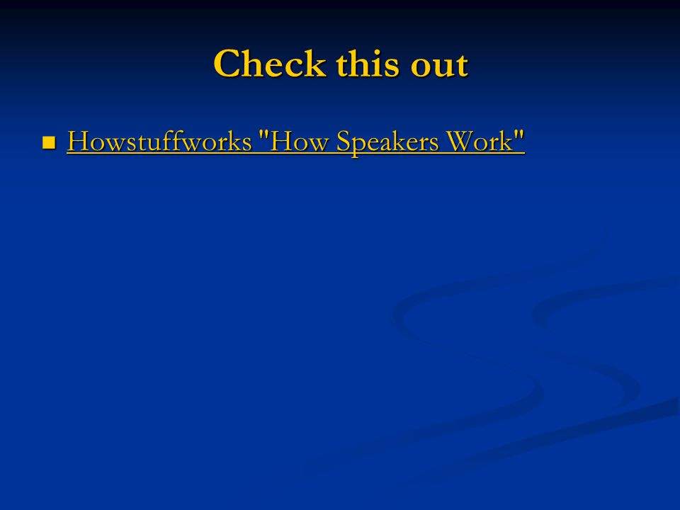 Check this out Howstuffworks How Speakers Work Howstuffworks How Speakers Work Howstuffworks How Speakers Work Howstuffworks How Speakers Work