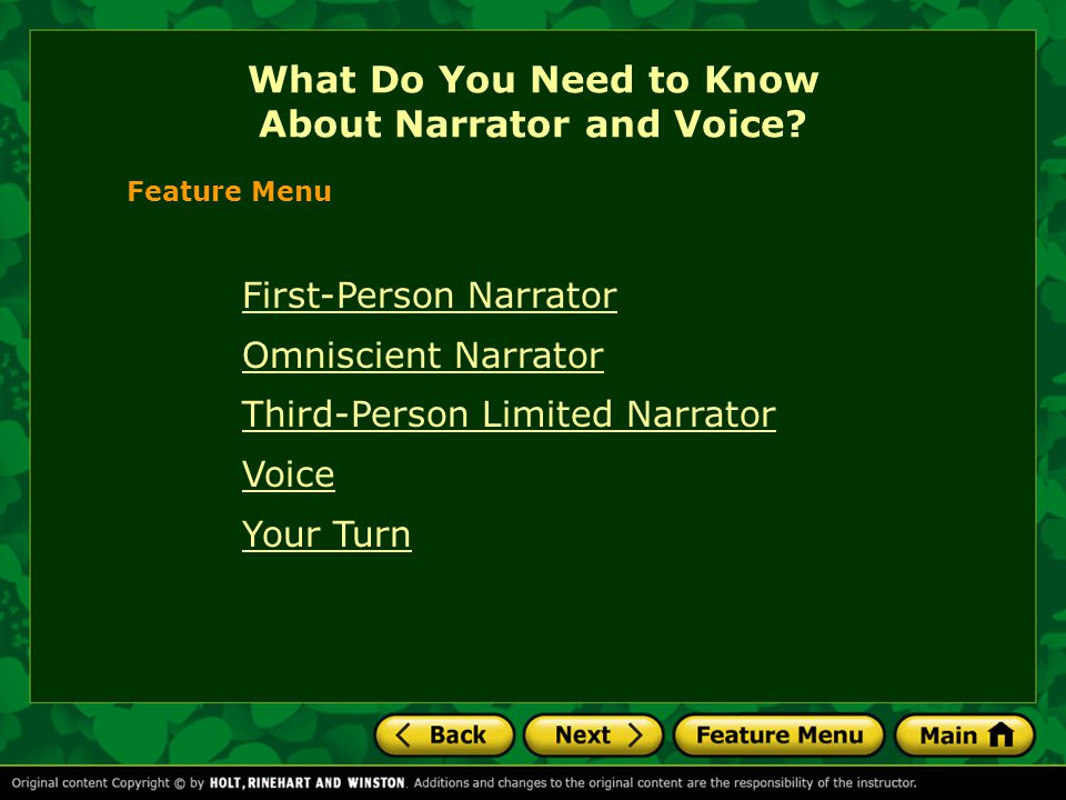 First-Person Narrator Omniscient Narrator Third-Person Limited Narrator Voice Your Turn What Do You Need to Know About Narrator and Voice.