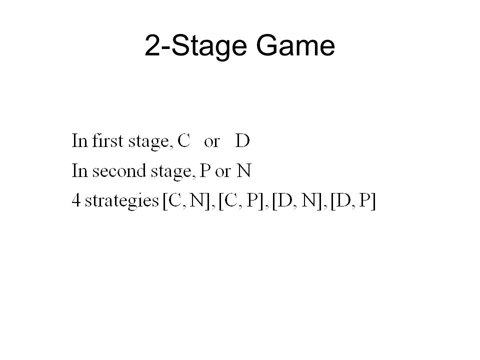 2-Stage Game