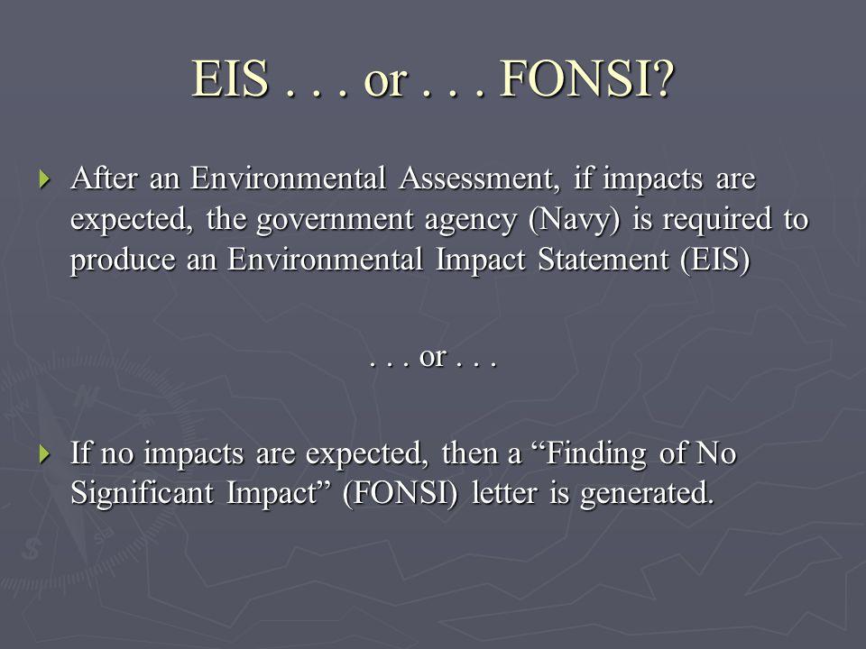 EIS... or... FONSI.