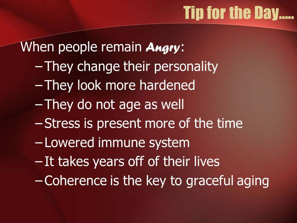 Getting rid of your own Anger, Four Step Method 1.Discharge the anger energy Disengage (anger diary, activities, exercise) 2.