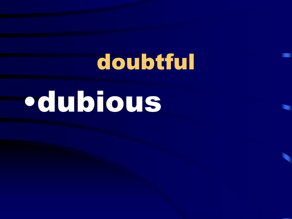 doubtful dubious