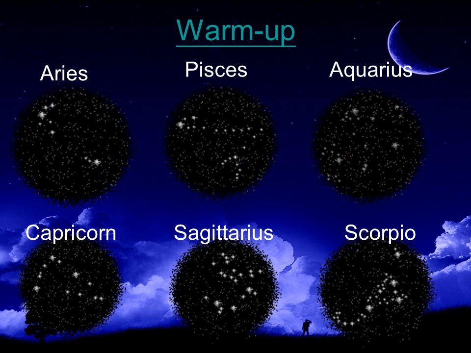Aries PiscesAquarius CapricornSagittariusScorpio