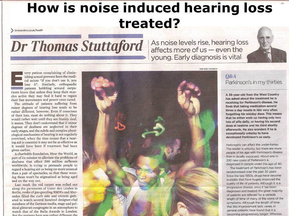 00 How is noise induced hearing loss treated?