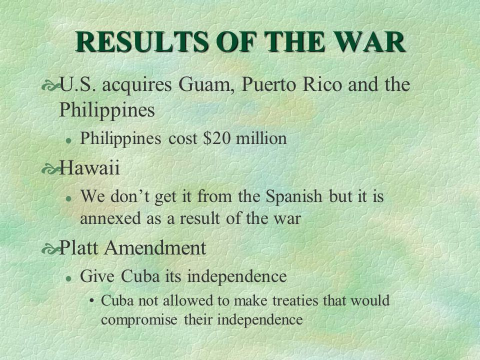 RESULTS OF THE WAR  U.S.