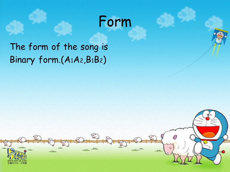 Dynamic At the beginning, the sound of the song is loud.( = f ) When it goes to the main melody, the sound becomes to medium loud.( = mf ) However, th