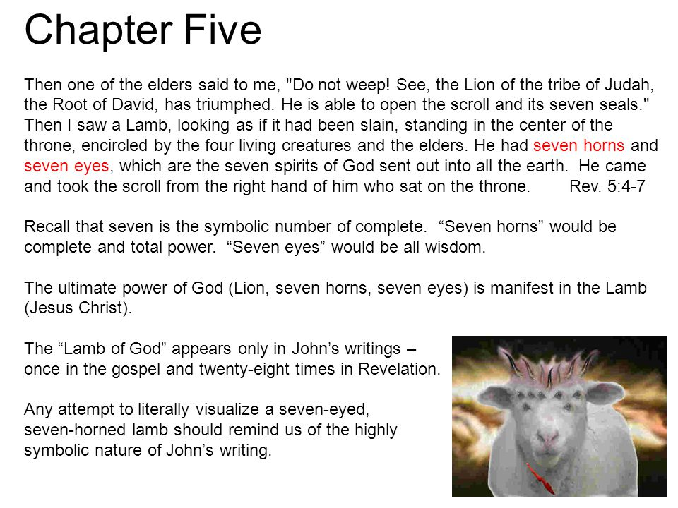 Chapter Five Then one of the elders said to me, Do not weep.