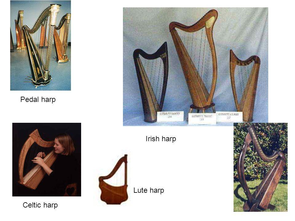 Pedal harp Irish harp Lute harp Celtic harp