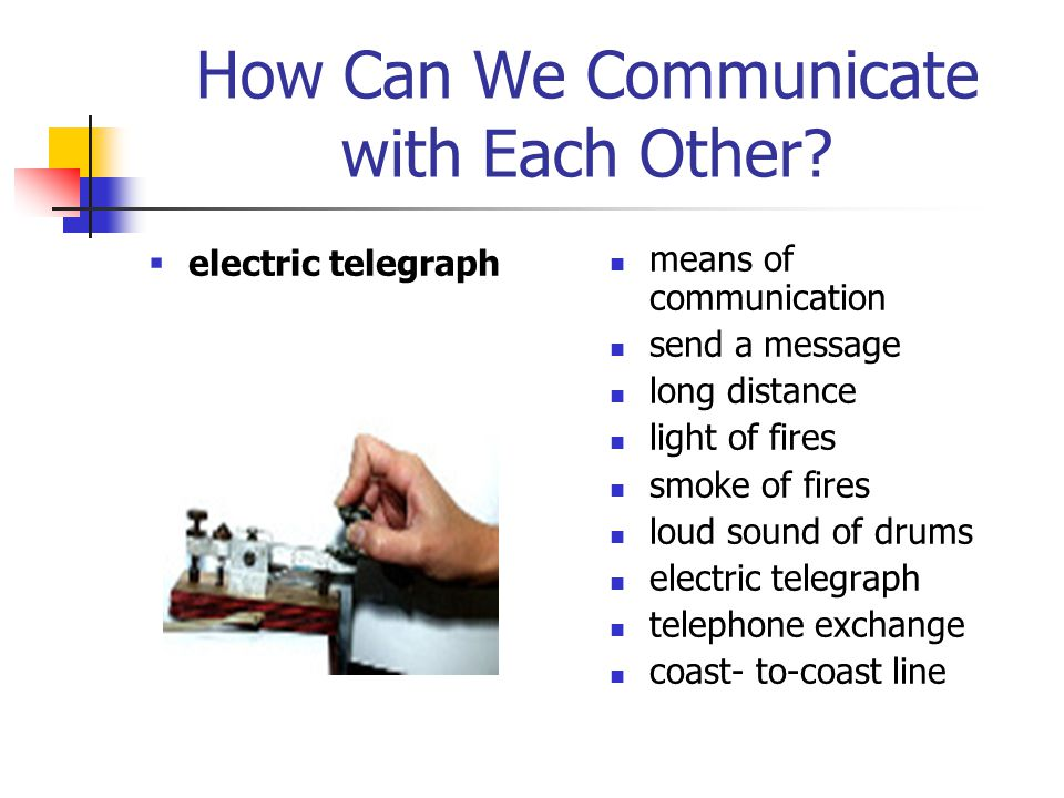 How Can We Communicate with Each Other.