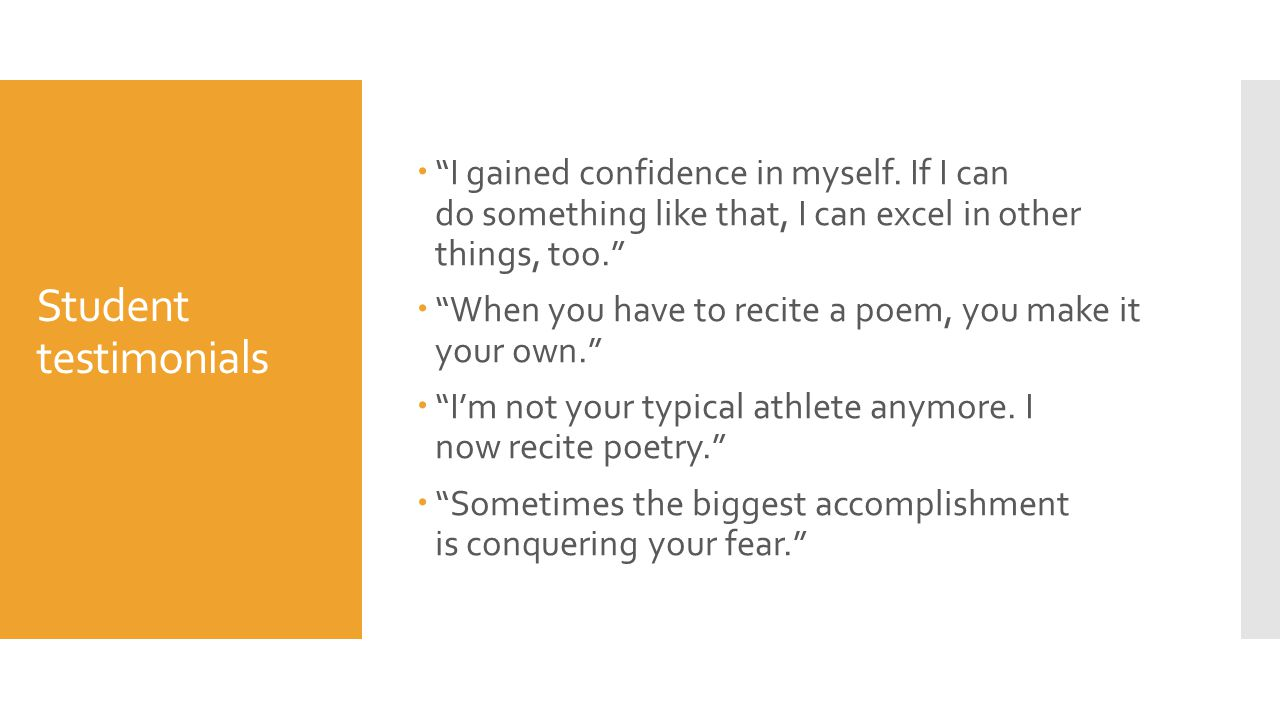 Student testimonials  I gained confidence in myself.