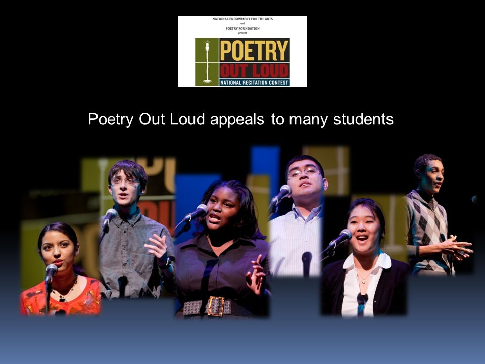 Poetry Out Loud appeals to many students