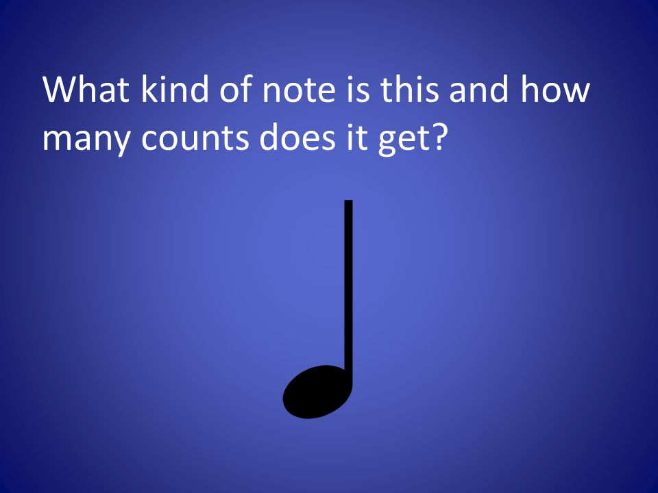 What kind of note is this and how many counts does it get?