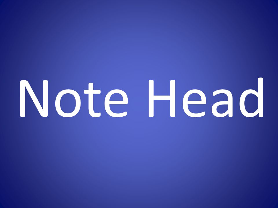 Note Head