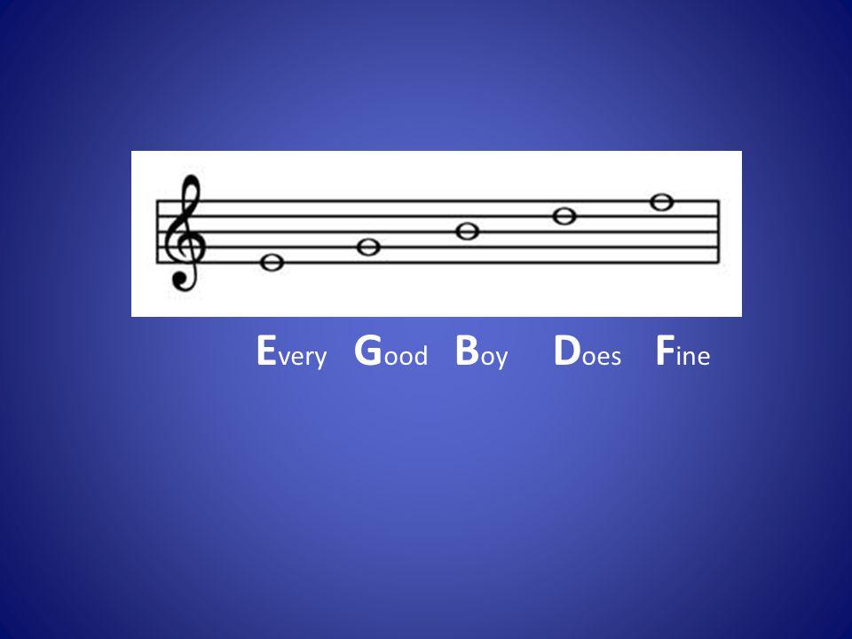 E very G ood B oy D oes F ine