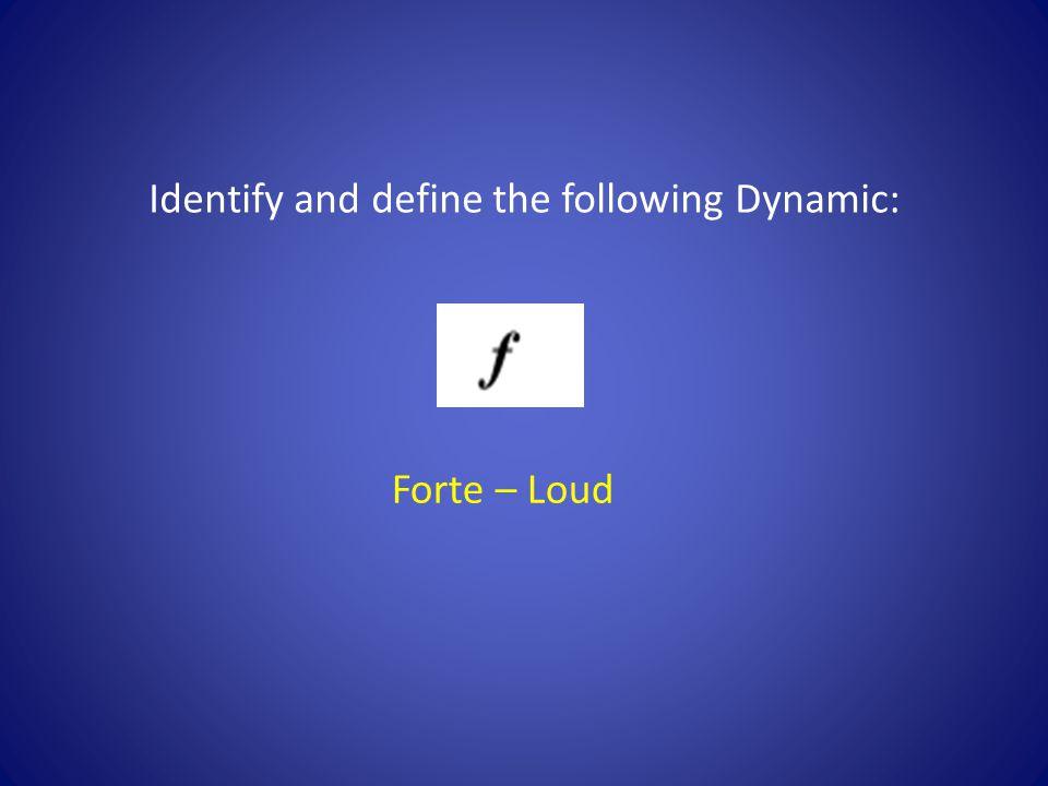 Forte – Loud