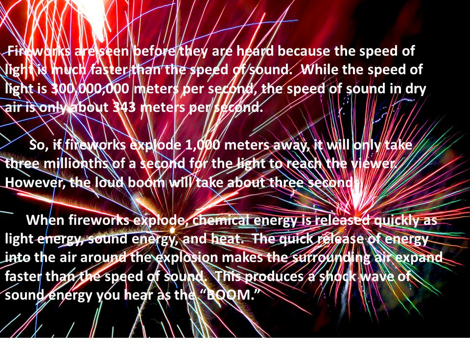What puts the BOOM in fireworks? Chapter 4 Lesson one: What is Sound Energy?