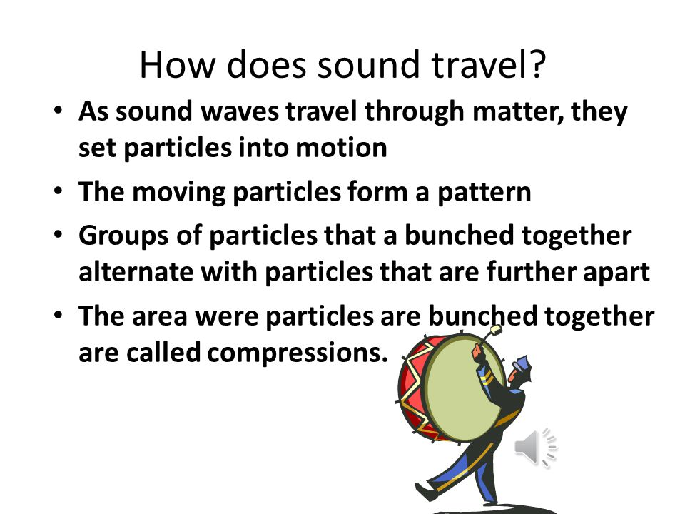 What is Sound? It is energy in the form of vibrations passing through matter. A quick vibration is a quick back-and-forth movement.