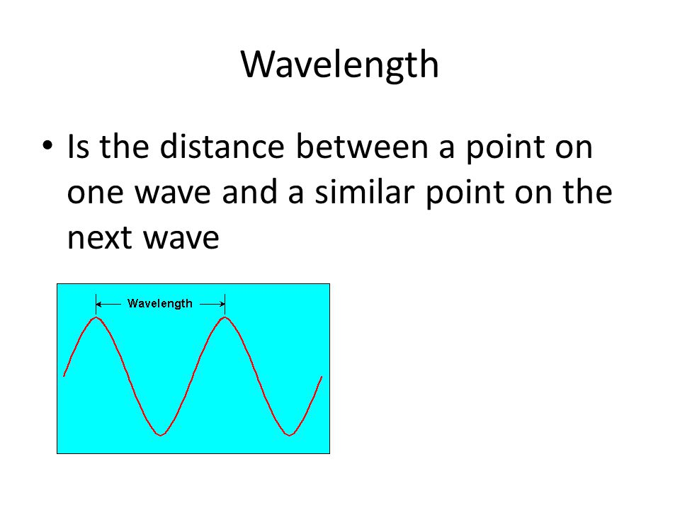 Frequency The frequency of a wave is the number of waves that pass a point in a certain amount of time.