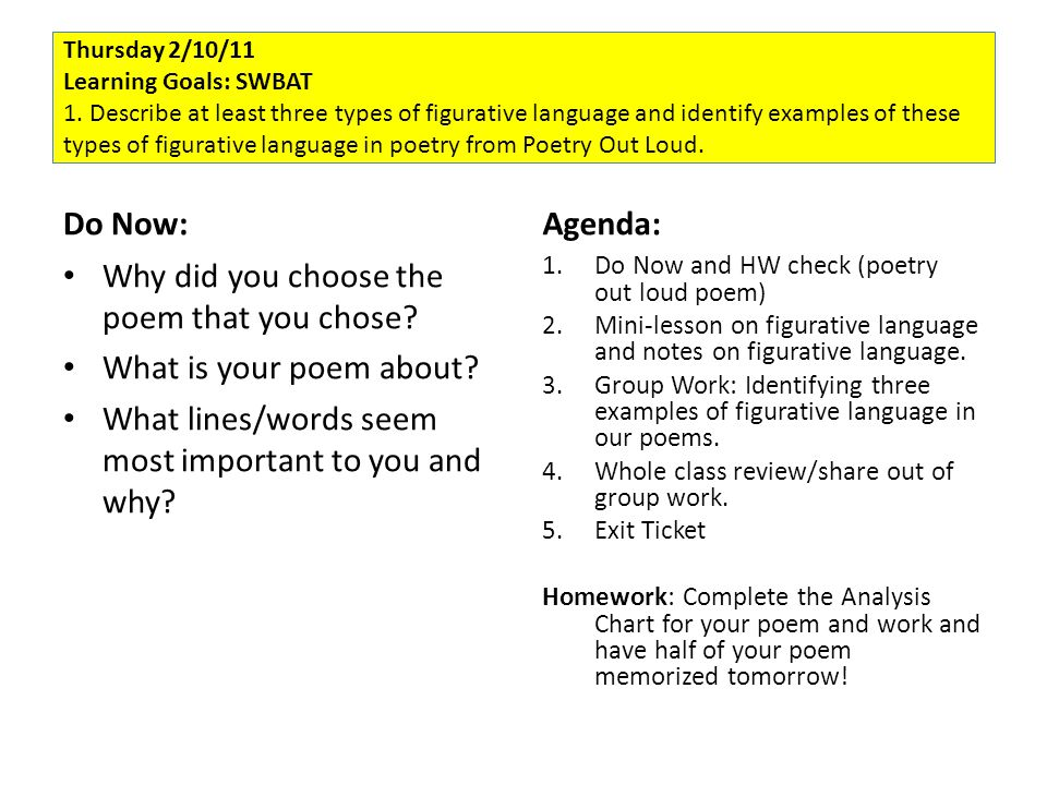Thursday 2/10/11 Learning Goals: SWBAT 1. Describe at least three types of figurative language and identify examples of these types of figurative lang