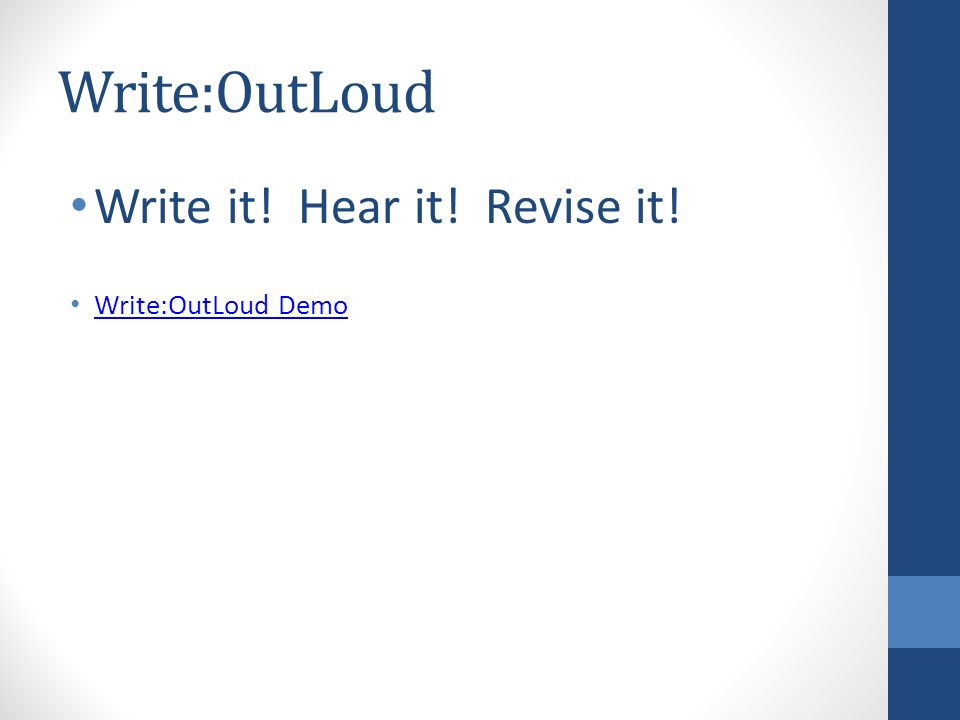 Write it! Hear it! Revise it! Write:OutLoud Demo