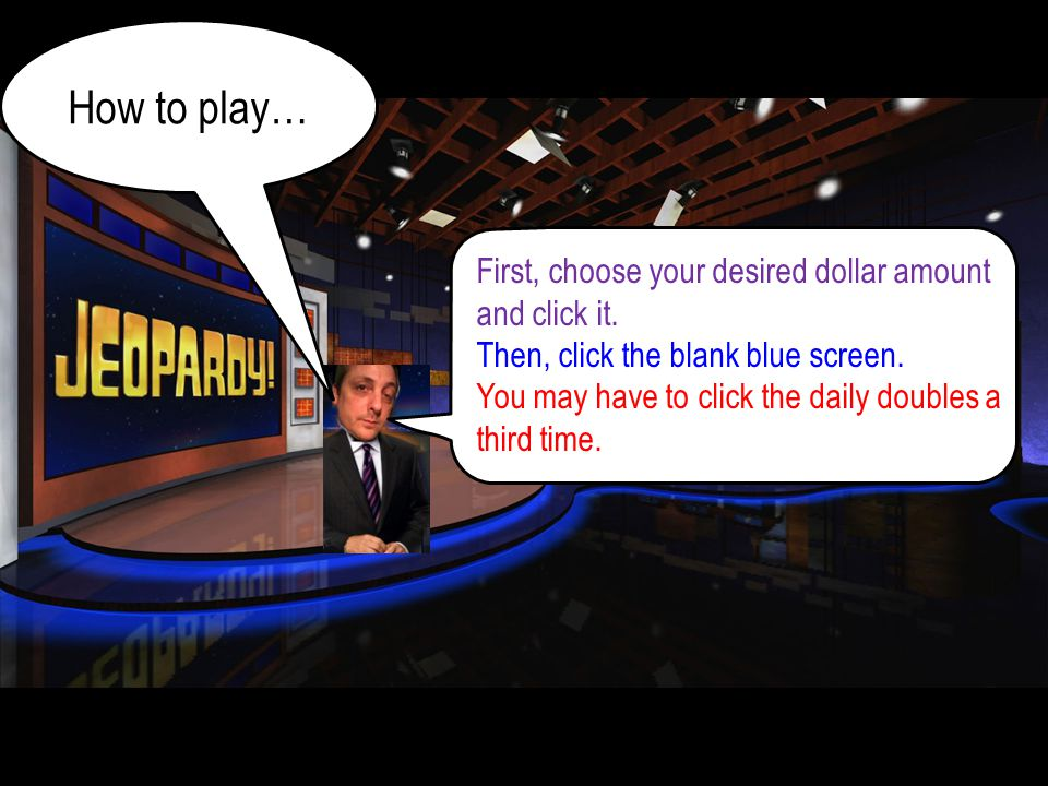 How to play… First, choose your desired dollar amount and click it.