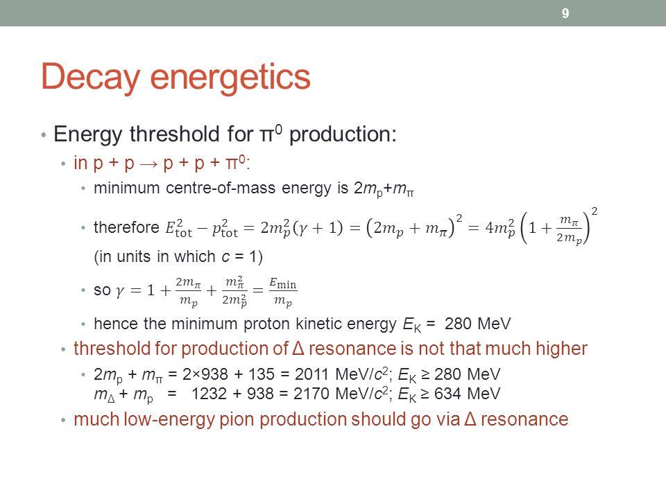 Decay energetics 9