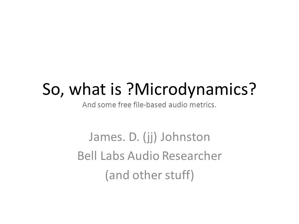 So, what is Microdynamics. And some free file-based audio metrics.