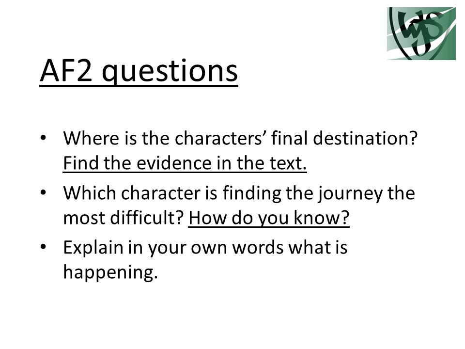 AF2 questions Where is the characters' final destination.