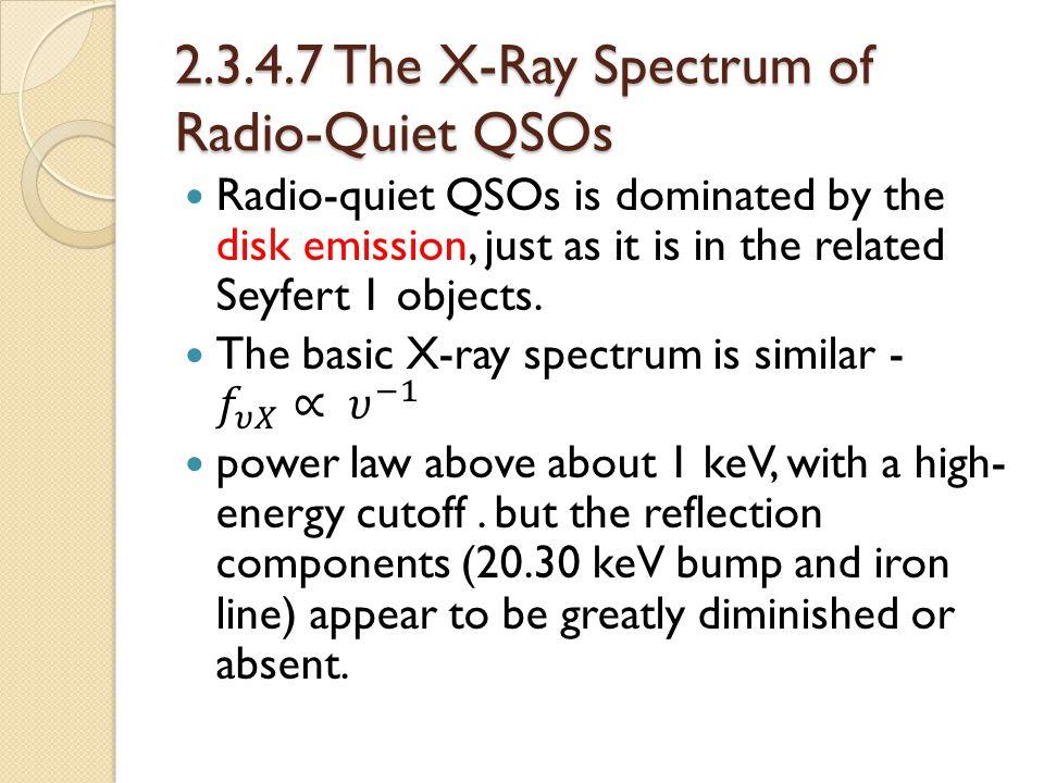 2.3.4.7 The X-Ray Spectrum of Radio-Quiet QSOs