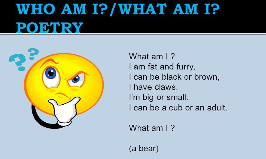  What am I  I am Poem  Color poem  Abc poem  Parody poem  Shape Poem  Limerick  Diamonte  Monster Poem  Patchwork Poem