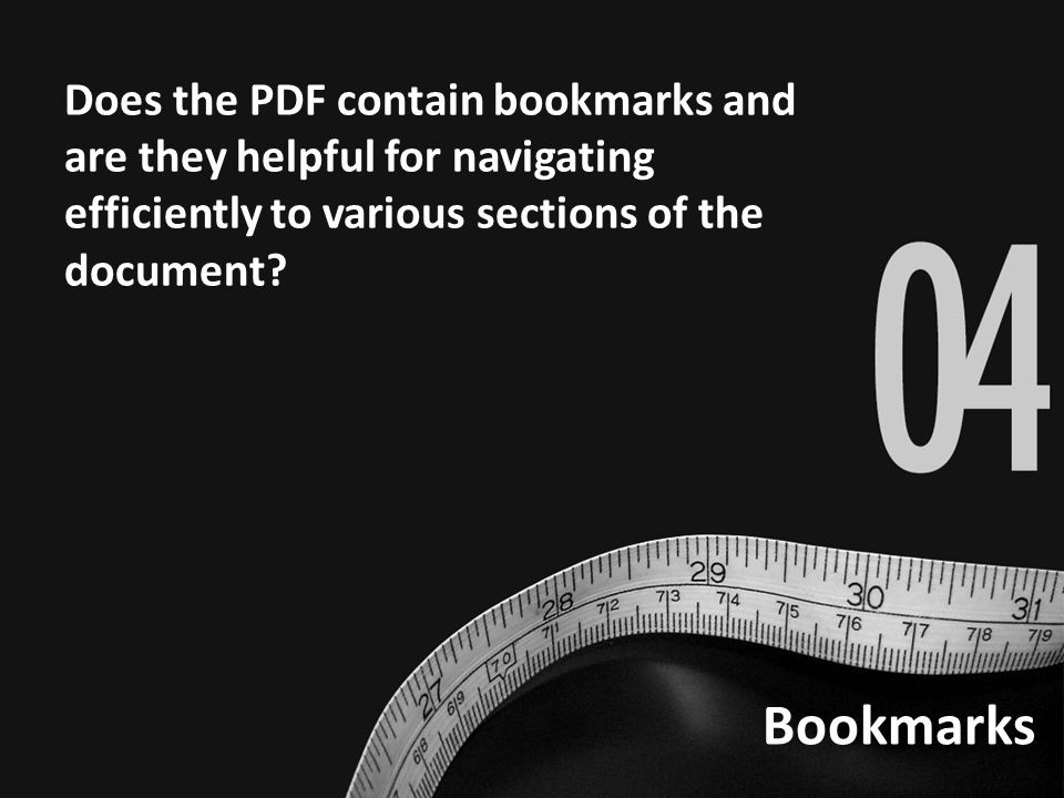 Bookmarks Does the PDF contain bookmarks and are they helpful for navigating efficiently to various sections of the document?