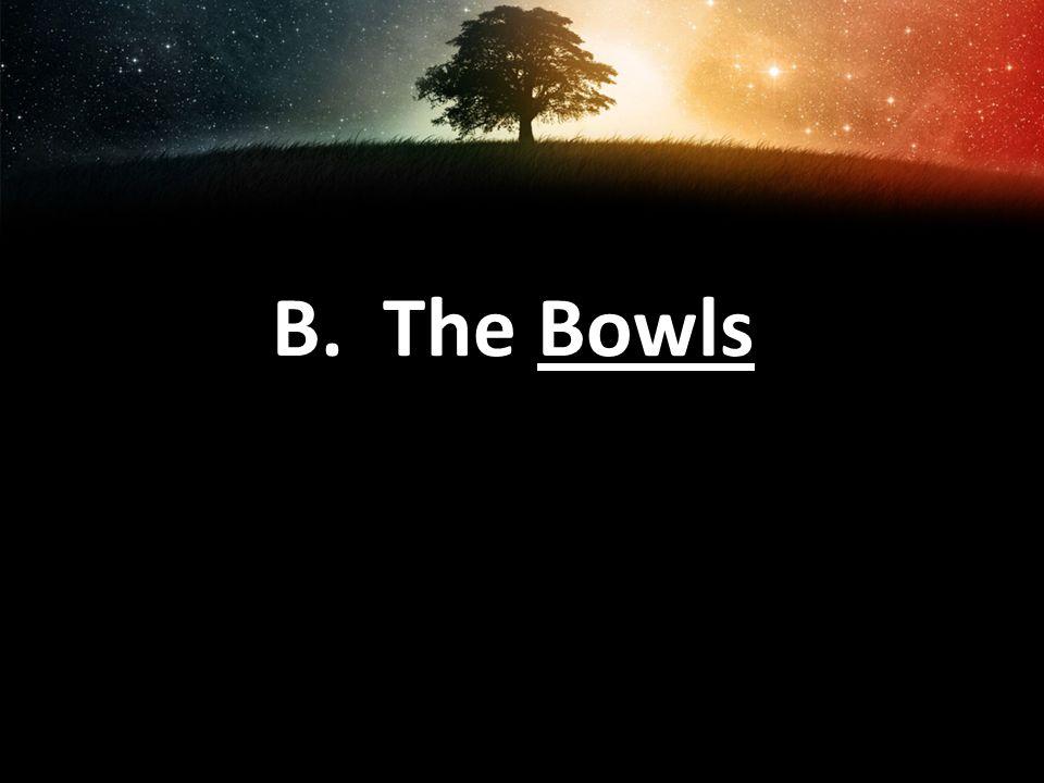 B. The Bowls