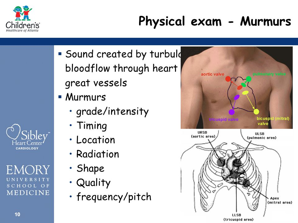 9 Auscultation  Clicks Ejection click  Sounds like split S1, but heard at base  Dysplastic semilunar valve, dilated great artery Midsystolic click  Heard at apex in MVP  Opening snap Early diastolic, at apex in mitral stenosis  Friction Rub Pericarditis, effusion