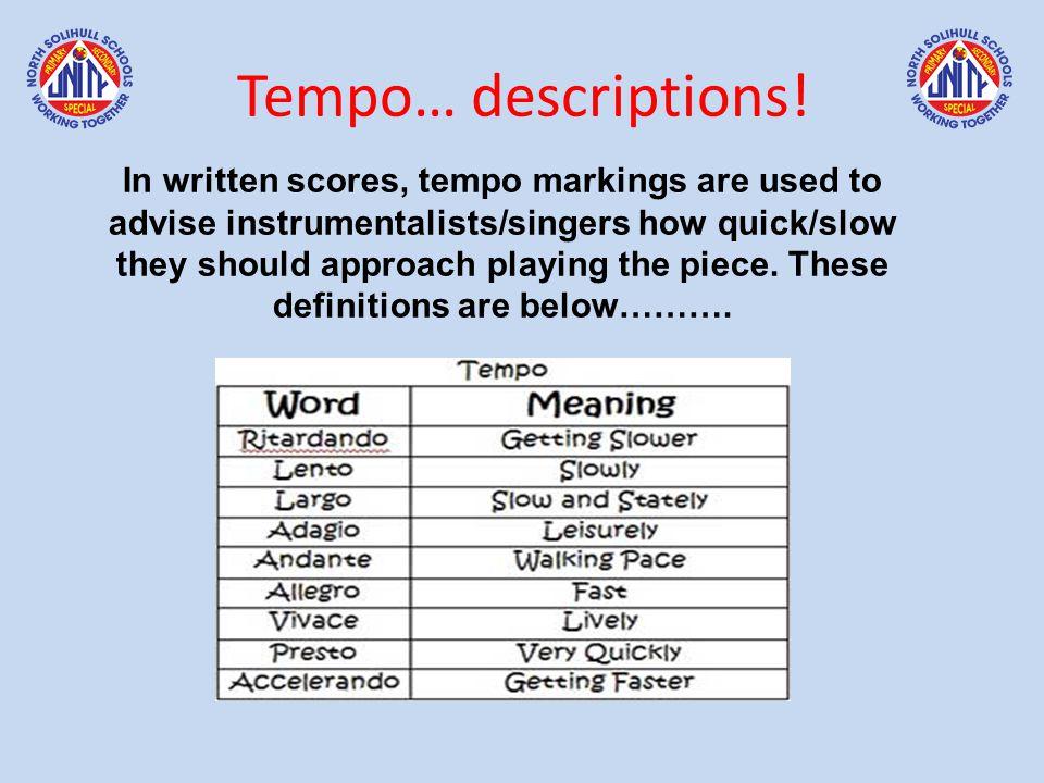 Tempo… descriptions.