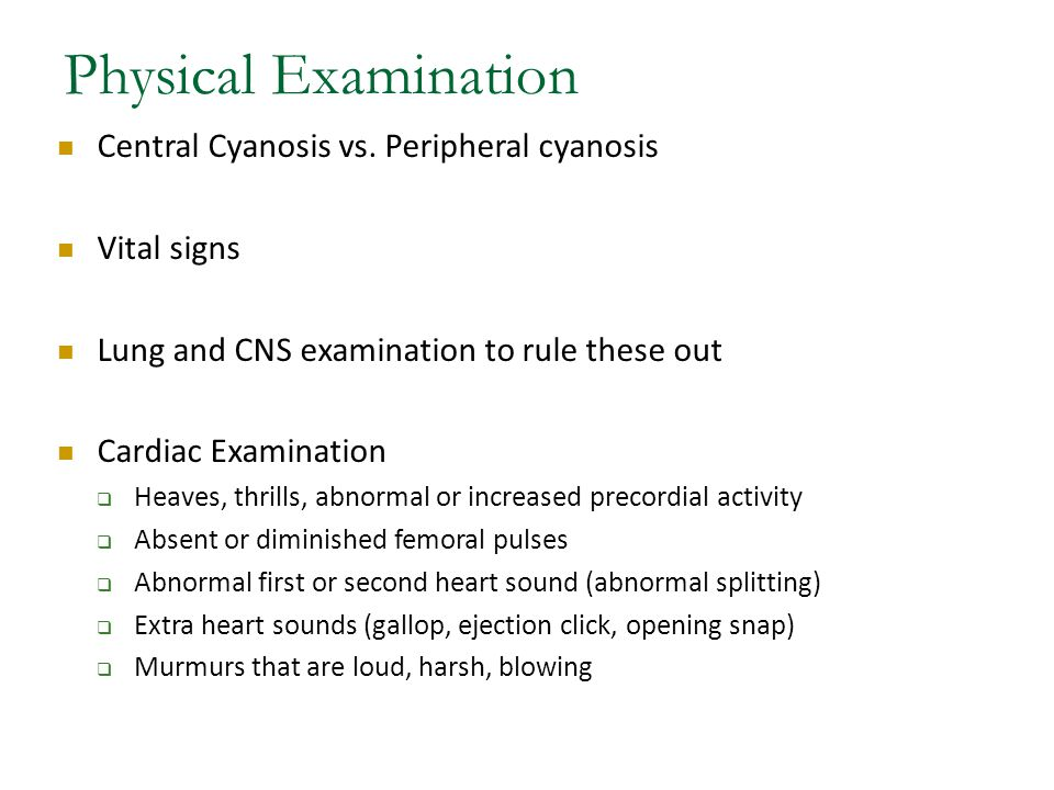 Physical Examination Central Cyanosis vs.