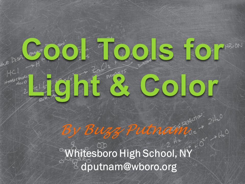 By Buzz Putnam Whitesboro High School, NY dputnam@wboro.org