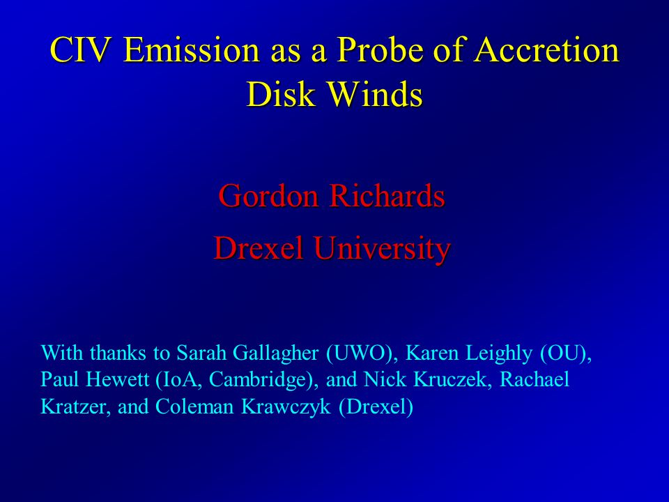 Accretion Disk Radiation (Gallagher et al.2002a: Adapted from Königl & Kartje 1994; Murray et al.