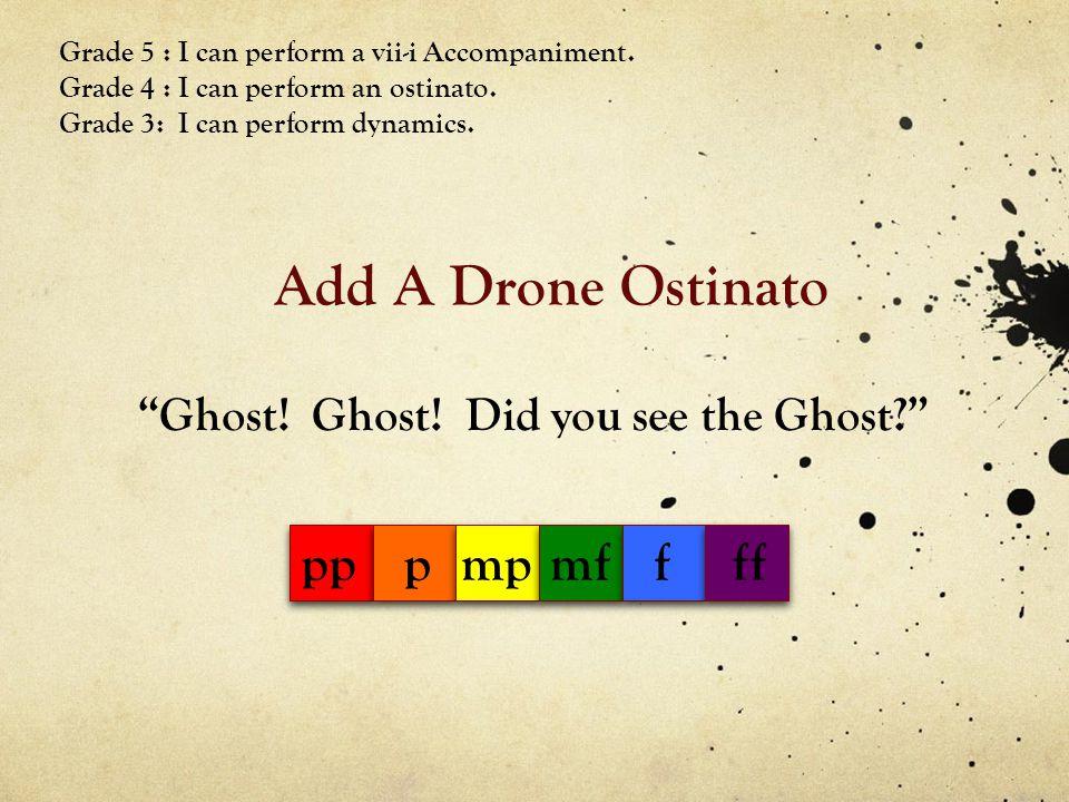 Add A Drone Ostinato Ghost.Ghost.