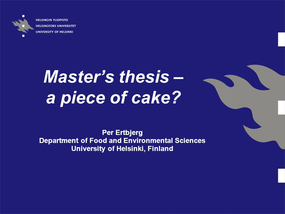 Master's thesis – a piece of cake.