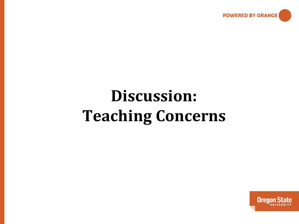 Discussion: Teaching Concerns